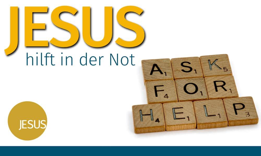 Jesus hilft in der Not Image